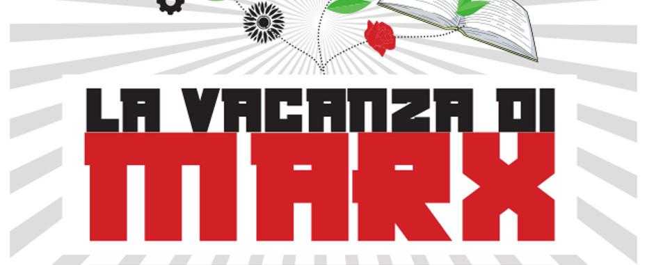 """La Manifesta 2018: si parte domani alle 18 con l'edizione """"La vacanza di Marx"""""""