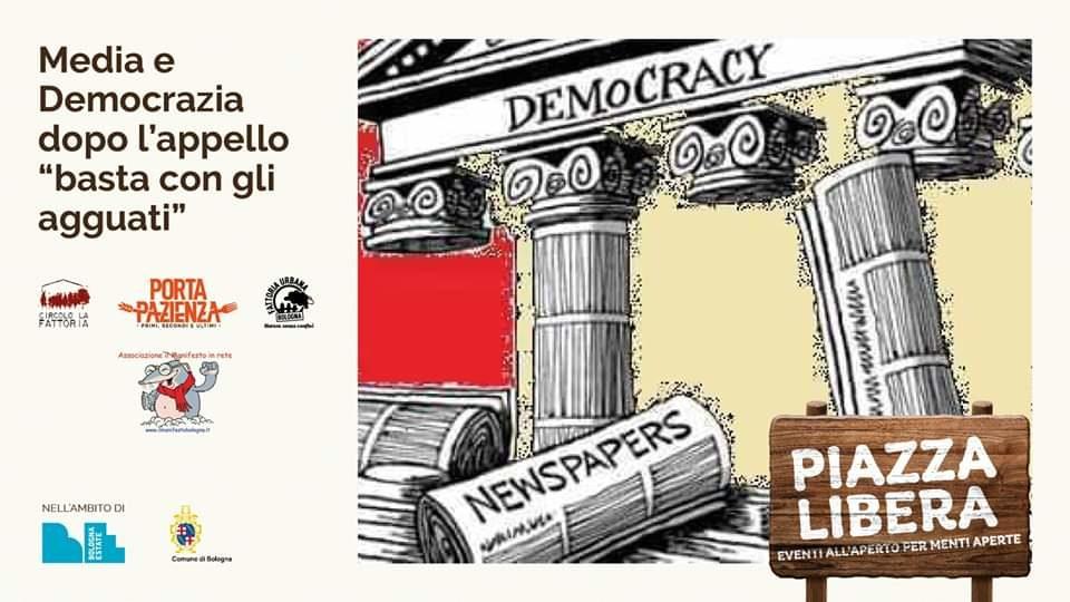 """02/07, Circolo La Fattoria (BO) - Incontro: Media e democrazia. dopo l'appello """"Basta con gli Agguati"""" - Manifesta Itinerante Immunizzante 2020"""
