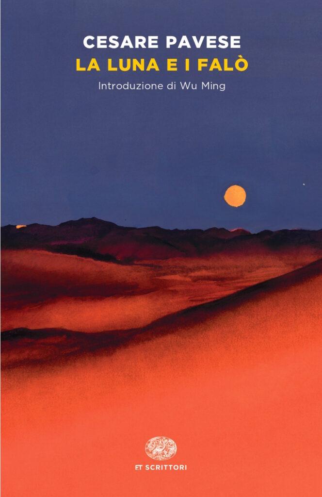 Dopoguerra e dopoquarantena. Torna in libreria «La luna e i falò», un classico per la fase che stiamo vivendo