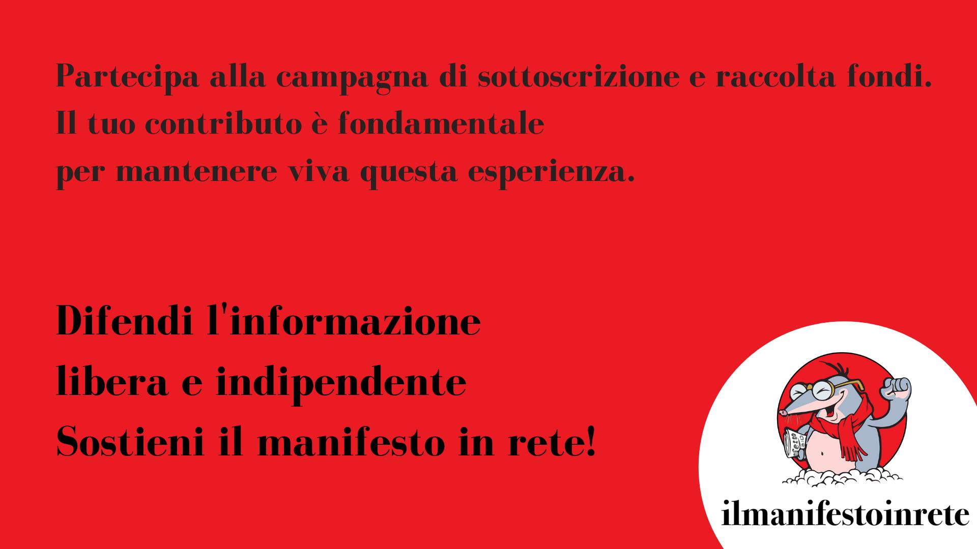 Il futuro del manifesto in rete - CAMPAGNA TESSERAMENTI E DONAZIONI